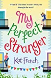 img - for My Perfect Stranger: A hilarious tale of looking for love book / textbook / text book