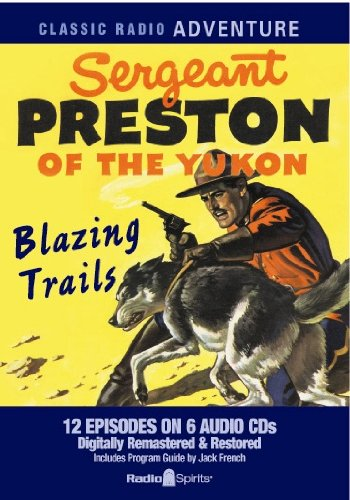 Download Sergeant Preston of the Yukon (Old Time Radio) ebook