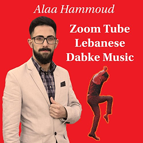 Zoom Tube Lebanese Dabke Music