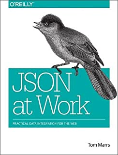 json at work practical data integration for the web
