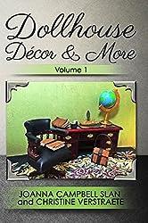 Dollhouse Décor & More: Volume One: A