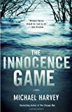 The Innocence Game, Michael Harvey, 0345802551