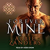 Forever Mine: Callaghan Brothers, Book 9 | Abbie Zanders