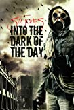 Into the Dark of the Day (Action of Purpose, #2)