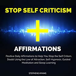 Stop Self Criticism Affirmations