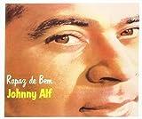 Rapaz De Bem: Colecao 50 Anos by Johnny Alf (2008-07-01)