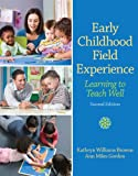 Early Childhood Field Experience 2nd Edition