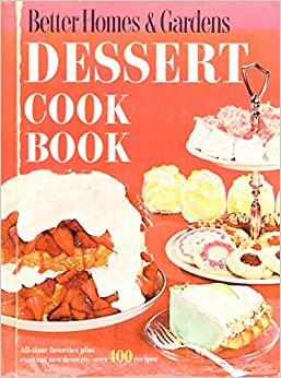 Better Homes and Gardens Dessert Cook Book 9781025040073 Amazon