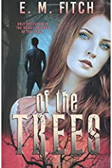 Of the Trees Paperback