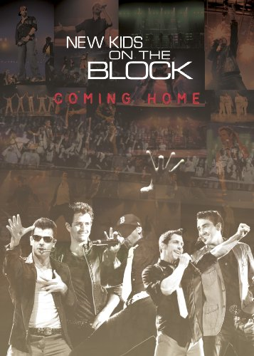 New Kids On The Block: Coming Home (New Kids On The Block Reunion Tour)
