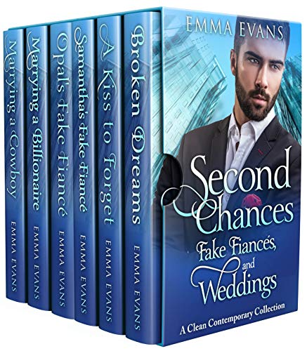 Second Chances, Fake Fiancés, and Weddings: A Clean Contemporary - Collection Marriage Second