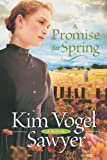 A Promise for Spring, Kim Vogel Sawyer, 0764205072