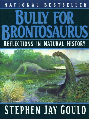 [READ] Bully for Brontosaurus: Reflections in Natural History WORD