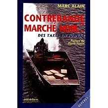 Contrebande Et Marche Noir