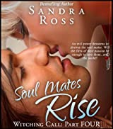 Soul Mates Rise (Witching Call Book 4)