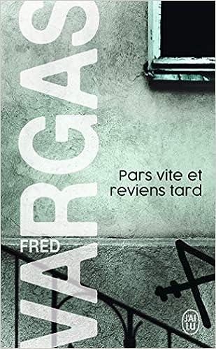 Pars Vite Et Reviens Tard Nouveau Policier English And