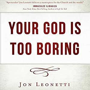 Your God Is Too Boring Audiobook