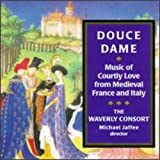 Douce Dame-Music of Courtly Lo
