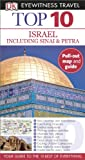 Israel Including Sinai and Petra - Eyewitness Top 10 Travel Guide, Dorling Kindersley Publishing Staff, 1465410465