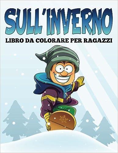 Libro Da Colorare Per Ragazzi Sull'Inverno