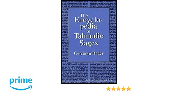 The Encyclopedia of Talmudic Sages