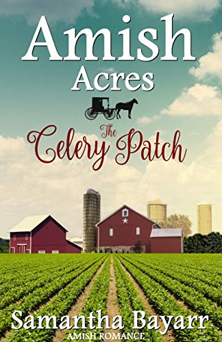 Amish Acres: The Celery Patch