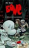 Bone, tome 3 : Rêves et cauchemars par Smith