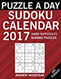 Puzzle A Day Sudoku Calendar 2017: 365 Hard Puzzles (2017 Sudoku Calendar Books For Adults) (Volume 4)