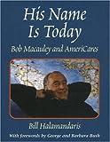 His Name Is Today, Bill Halamandaris, 0915463938