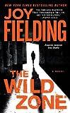 The Wild Zone, Joy Fielding, 1416585303