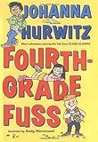 Fourth-Grade Fuss, Johanna Hurwitz, 0060523433