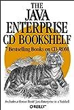 Java Enterprise CD Bookshelf, O'Reilly and Associates, Inc. Staff, 1565928504