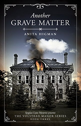 Another Grave Matter (Christian cozy mystery) (The Volstead Manor series Book 3)