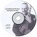 Nothing But the Heart by Larry Newcomb