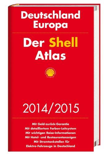 Der Shell Atlas Deutschland, Europa 2014/2015