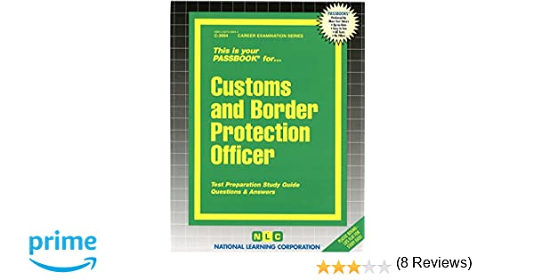 Customs border protection officerpassbooks career examination customs border protection officerpassbooks career examination passbooks jack rudman 9780837339948 amazon books fandeluxe Images