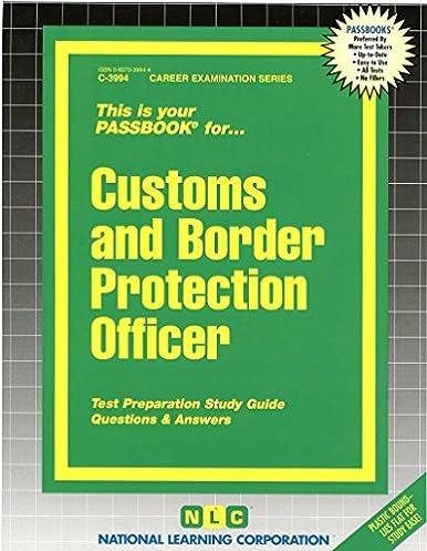 customs border protection officer passbooks career examination rh amazon com Border Patrol Vehicle Accident Border Patrol Vehicle Accident
