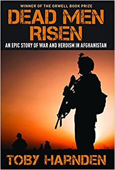 Book Dead Men Risen: An Epic Story of War and Heroism in Afghanistan