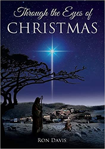 Through the Eyes of Christmas: Keys to Unlocking the Spirit ...