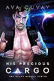 His Precious Cargo (The Heart Nebula Series)