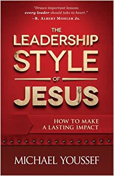 Book The Leadership Style of Jesus: How to Make a Lasting Impact