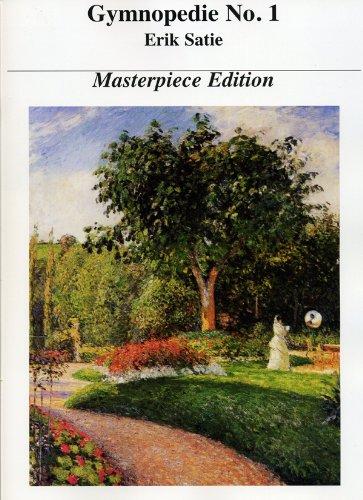 - Gymnopedie No. 1 * Satie  * Masterpiece Edition
