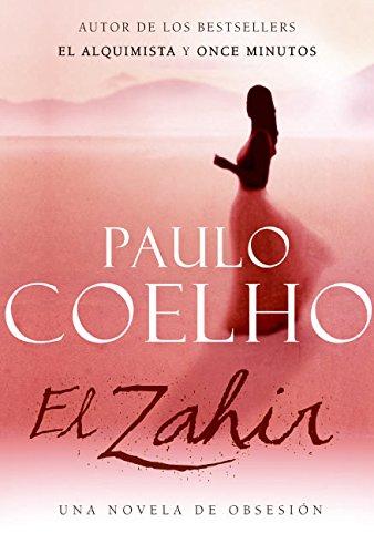 Zahir SPA, El: Una novela de obsesión
