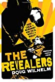 The Revealers, Doug Wilhelm, 0312563744