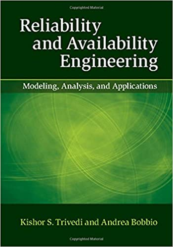 Reliability and availability engineering modeling analysis and reliability and availability engineering modeling analysis and applications 1st edition fandeluxe Images
