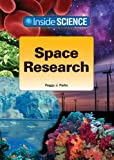 Space Research, Peggy J. Parks, 1601521111