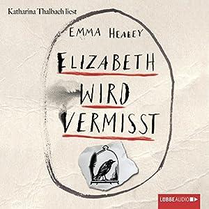 Elizabeth wird vermisst Hörbuch