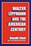 Image of Walter Lippmann and the American Century