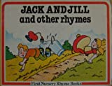 Jack and Jill and Other Rhymes, Outlet Book Company Staff and Random House Value Publishing Staff, 0517545349