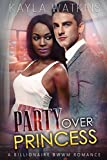Party's Over Princess: A BWWM Marriage of Convenience Romance